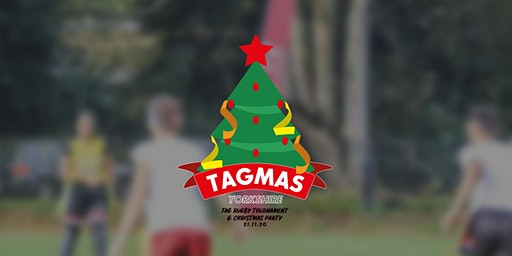 Yorkshire Tagmas & Christmas Party