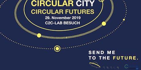 Circular Futures - Auf Tour durch die zirkuläre Stadt -BESUCH C2CLab BERLIN Tickets