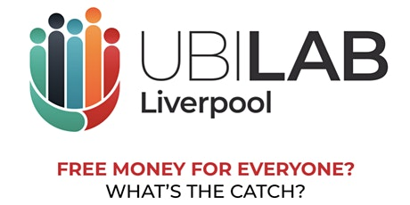 UBI Lab Liverpool. Learn more! Join in! tickets