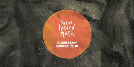 Sun Kissed Plates' Caribbean Supper Club tickets