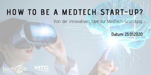 How to be a MedTech Startup?  Von der innovativen Idee zur MedTech-Gründung