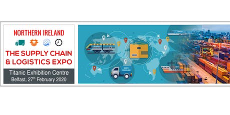 The Northern Ireland Supply Chain & Logistics Expo tickets