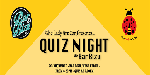 The Lady Art Car Fundraiser - Quiz Night