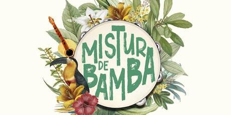 Mistura de Bamba | Magnólia Canela ingressos