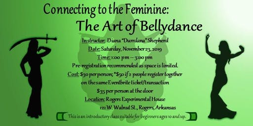 Connecting With The Feminine: The Art of Bellydance