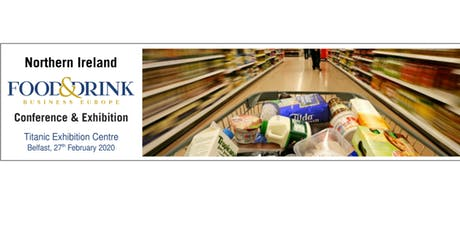 The Northern Ireland Food & Drink Conference & Exhibition tickets
