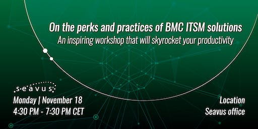 On the perks and practices of BMC ITSM solutions