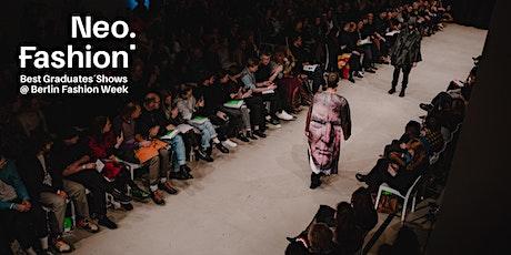 Neo.Fashion. 2020 - Best Graduates´   Show 2 um 19 Uhr Tickets