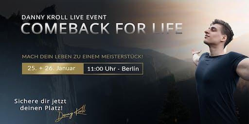 COMEBACK FOR LIFE - der Hauch, der deiner Existenz Leben schenkt!
