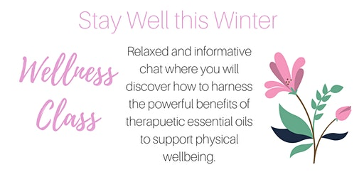 Stay Well This Winter with Therapeutic Essential Oils