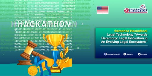 @america Hackathon: Legal Technology Awards Ceremony