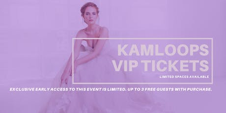Opportunity Bridal VIP Early Access Kamloops Pop Up Wedding Dress Sale tickets