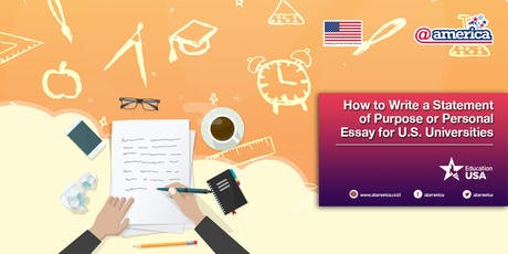 How to Write a Statement of Purpose or Personal Essay for U.S. Universities tickets
