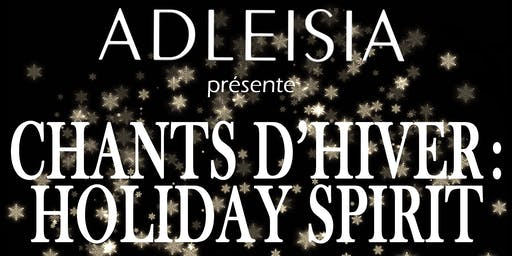 Choeur Adleisia presents Chants d'hiver: Holiday Spirit