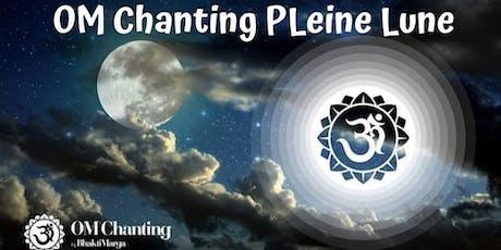 OM Chanting Pleine Lune - Versailles (78)   - Gratuit billets