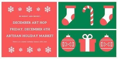 December Art Hop Artisan Holiday Market