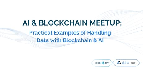 AI & Blockchain Meetup: Practical Examples tickets