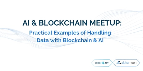 AI & Blockchain Meetup: Practical Examples tickets