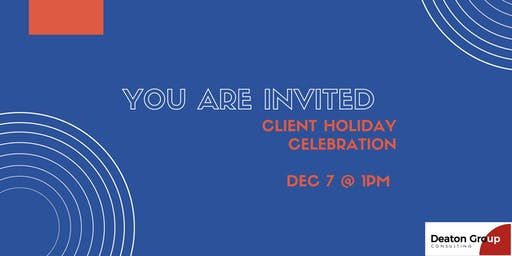 Deaton Group Client Holiday Celebration