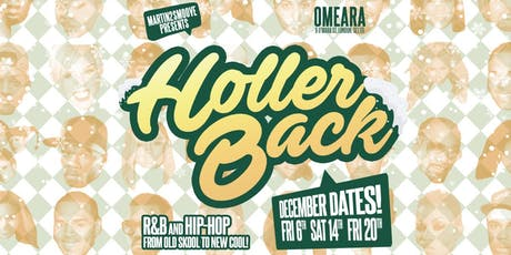 Holler Back Christmas Party! Hiphop & Rnb All Night at Omeara! tickets