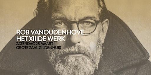 Rob Vanoudenhove | Het XIIIde werk - Melle