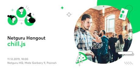 Netguru Hangout: chill.js tickets
