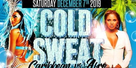 Cold Sweat 'Caribbean vs Afro' 2019 tickets