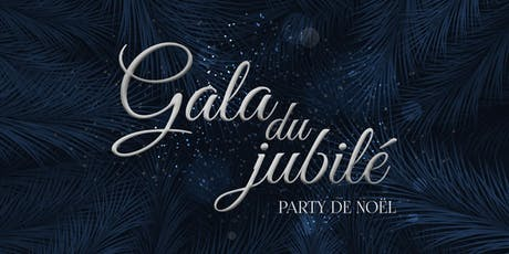 Gala du Jubilé (Party de Noël 2019) tickets