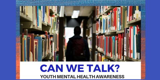 Can We Talk?  Youth Mental Health Awareness
