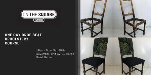 One Day Drop Seat Upholstery Course
