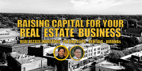Raising Capital for  My Real Estate Business tickets