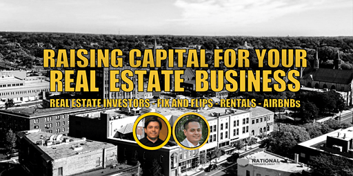 Raising Capital for  My Real Estate Business