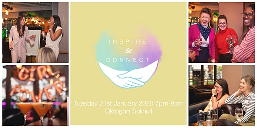 Inspire and Connect (Solihull) Tuesday 21st January 2020