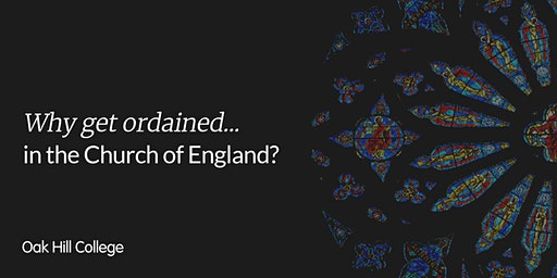 Why get ordained...in the Church of England?