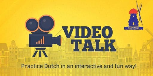 New in NL: VideoTalk! (A2 level) Practice Your Dutch