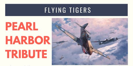 Flying Tigers - A Pearl Harbor Tribute tickets