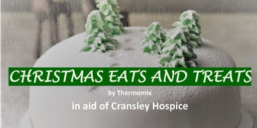 Christmas Eats & Treats by Thermomix (in aid of Cransley Hospice)