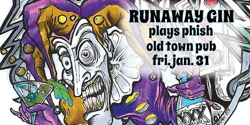 Runaway Gin plays Phish - Friday, January 31