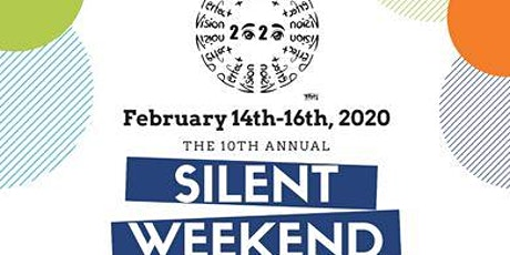 Silent Weekend 2020 ASL Full Immersion Retreat - 10 year anniversary tickets