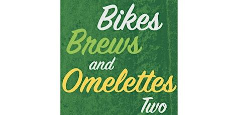 Bikes, Brews & Omelettes Two 2020 (Bayou Teche Brewing Bike Bash & Giant Omelette Celebration Ride) tickets