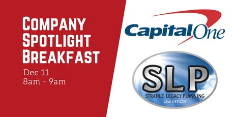 Company Spotlight Breakfast: Capital One & Strahle Legacy Planning Law tickets