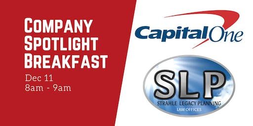 Company Spotlight Breakfast: Capital One & Strahle Legacy Planning Law