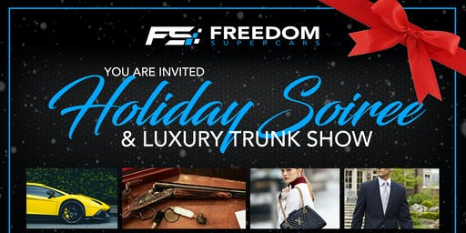 2019 Holiday Soiree & Luxury Trunk Show