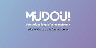 MUDOU! #5 - Marcas e Influenciadores Digital