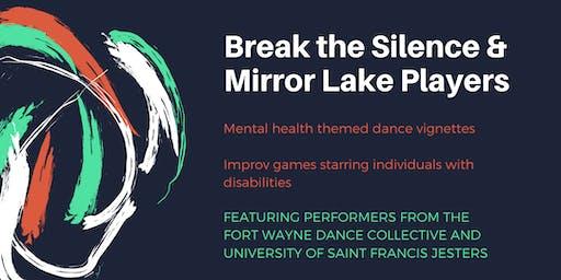 Break the Silence & Mirror Lake Players