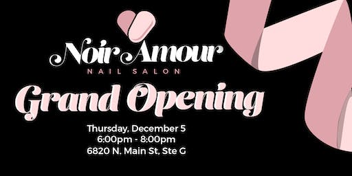 Noir Amour Grand Opening Celebration