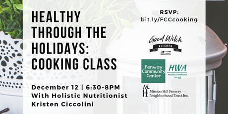 Healthy Through the Holidays: Cooking Class tickets