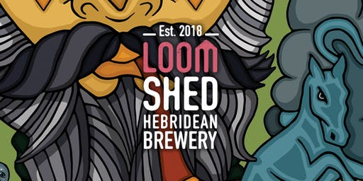 Loomshed Beer Launch - It's a Hebridean Thing!