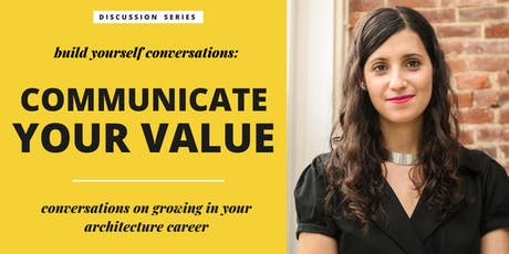 Build Yourself Conversations: Communicate Your Value tickets