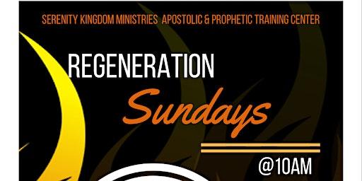 Regeneration Sundays(Jacksonville, FL)